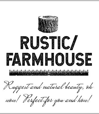 Rustic / Farmhouse